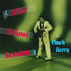 After School Session Chuck Berry