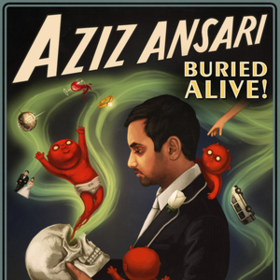Buried Alive Aziz Ansari