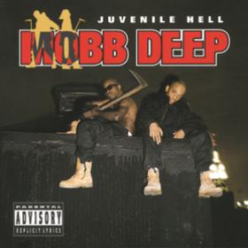 Juvenile Hell Mobb Deep
