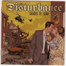 Shades Of Fear Disturbance