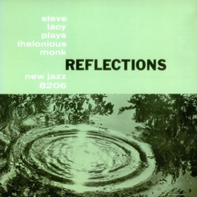 Reflections Steve Lacy