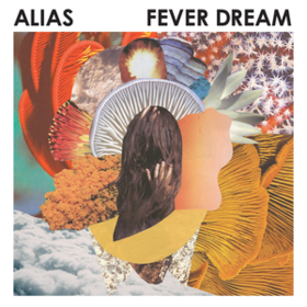 Fever Dream Alias