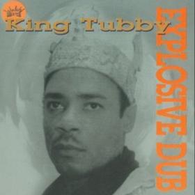 Explosive Dub King Tubby