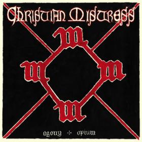 Agony & Opium Christian Mistress