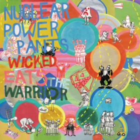 Wicked Eats The Warrior Nuclear Power Pants