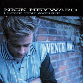 I Love You Avenue Nick Heyward