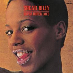 Super Duper Love Sugar Billy