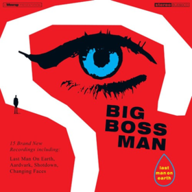 Last Man On Earth Big Boss Man