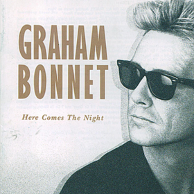 Here Comes The Night Graham Bonnet