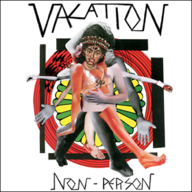 Non-person Vacation