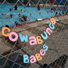 Going Nowhere Cowabunga Babes