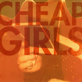 My Roaring 20's Cheap Girls