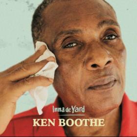 Inna De Yard Ken Boothe