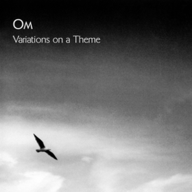 Variations On A Theme Om