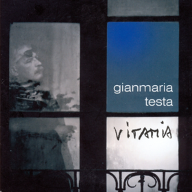 Vitamia Gianmaria Testa