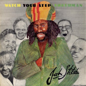Watch Your Step Youthman Jah Stitch