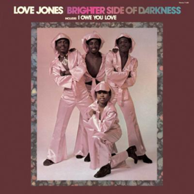 Love Jones Brighter Side Of Darkness