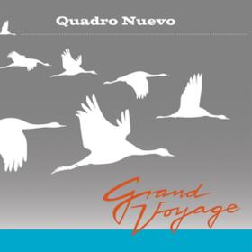 Grand Voyage Quadro Nuevo