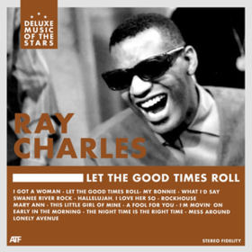 Let The Good Times Roll Ray Charles