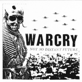 Not So Distant Future Warcry