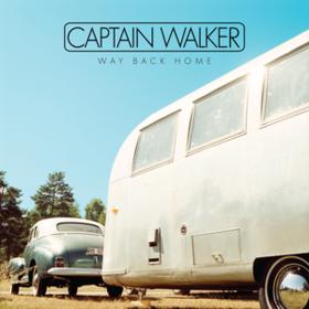 Way Back Home Captain Walker