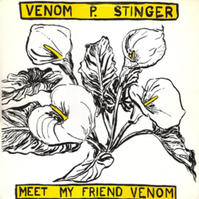 Meet My Friend Venom Venom P. Stinger