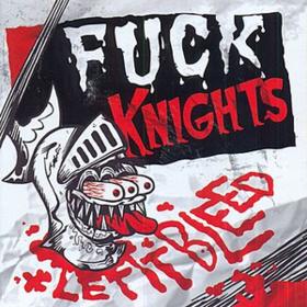 Let It Bleed Fuck Knights
