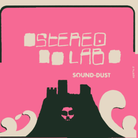 Sound-dust Stereolab