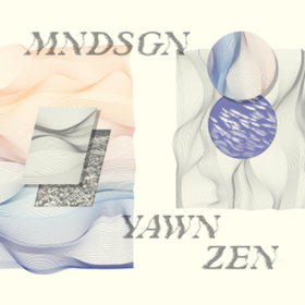 Yawn Zen Mndsgn
