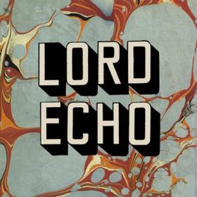 Harmonies Lord Echo