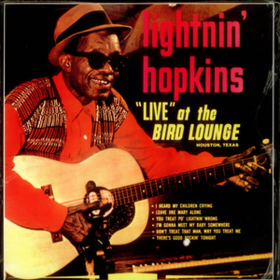 Live At The Bird Lounge Lightnin' Hopkins