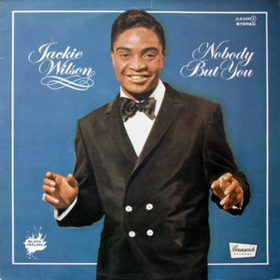 Nobody But You Jackie Wilson