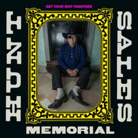 Get Your Shit Together Hunt Sales Memorial