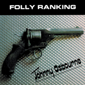 Folly Ranking Johnny Osbourne