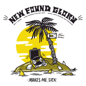 Makes Me Sick New Found Glory