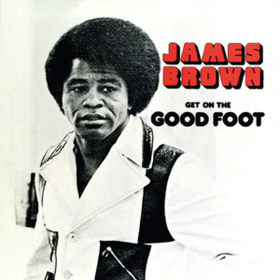 Get On The Good Foot James Brown