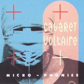 Micro-phonies Cabaret Voltaire