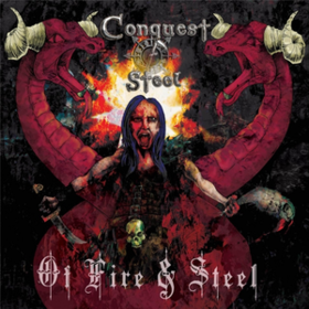 Of Fire And Steel Conquest Of Steel