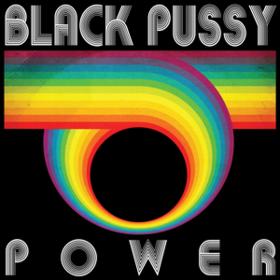 Power Black Pussy
