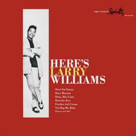 Here's Larry Williams Larry Williams