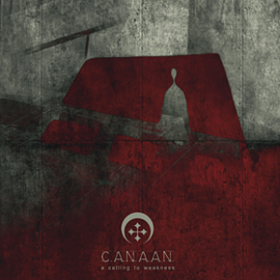 A Calling To Weakness Canaan