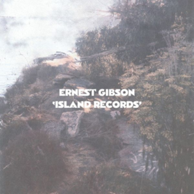 Island Records Ernest Gibson