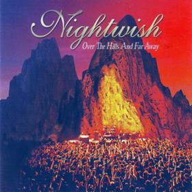 Over The Hills & Far Away Nightwish