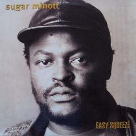Easy Squeeze Sugar Minott