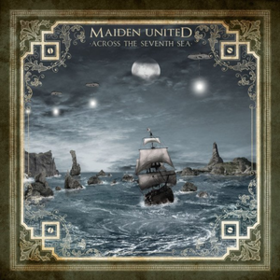 Across The Seventh Sea Maiden United