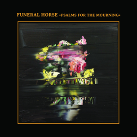 Psalms For The Mourning Funeral Horse