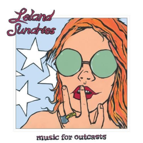 Music For Outcasts Leland Sundries