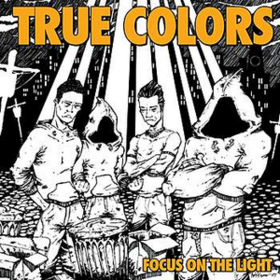 Focus On The Light True Colors