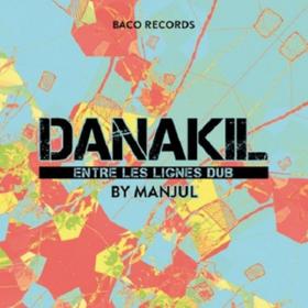 Entre Les Lignes Dub Danakil