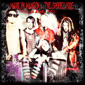 Live As Hell 1992 Marilyn Manson & The Spooky Kids